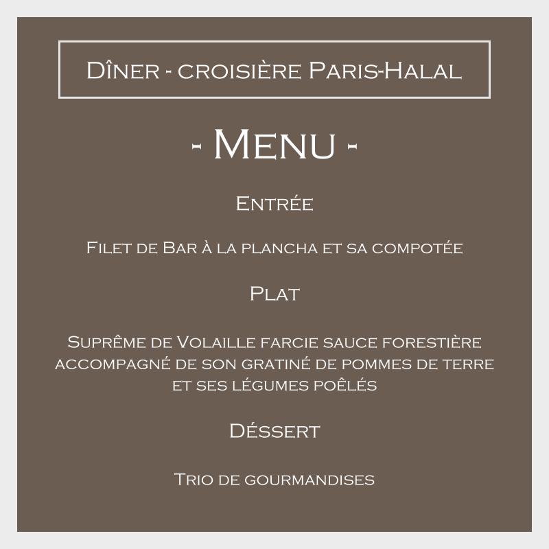 menu dîner croisière péniche Paris Halal