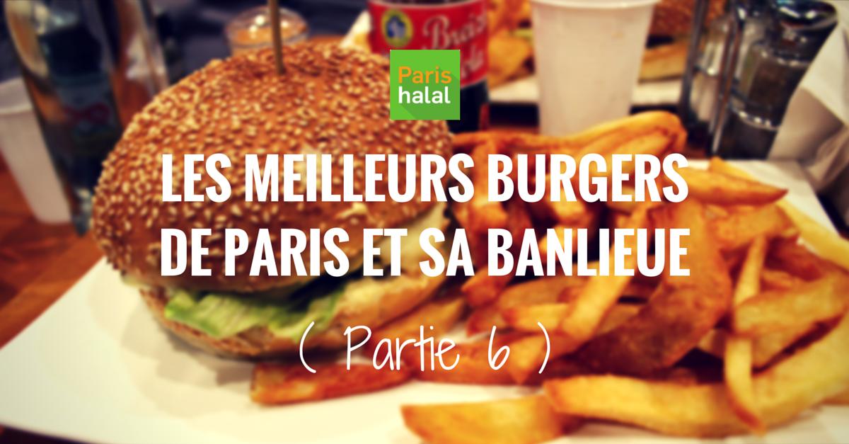 meilleurs burgers halal de paris partie 6